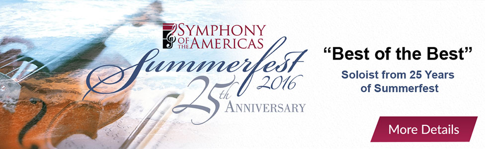 Symphony of the Americas presents 25th Anniversary Summerfest 2016