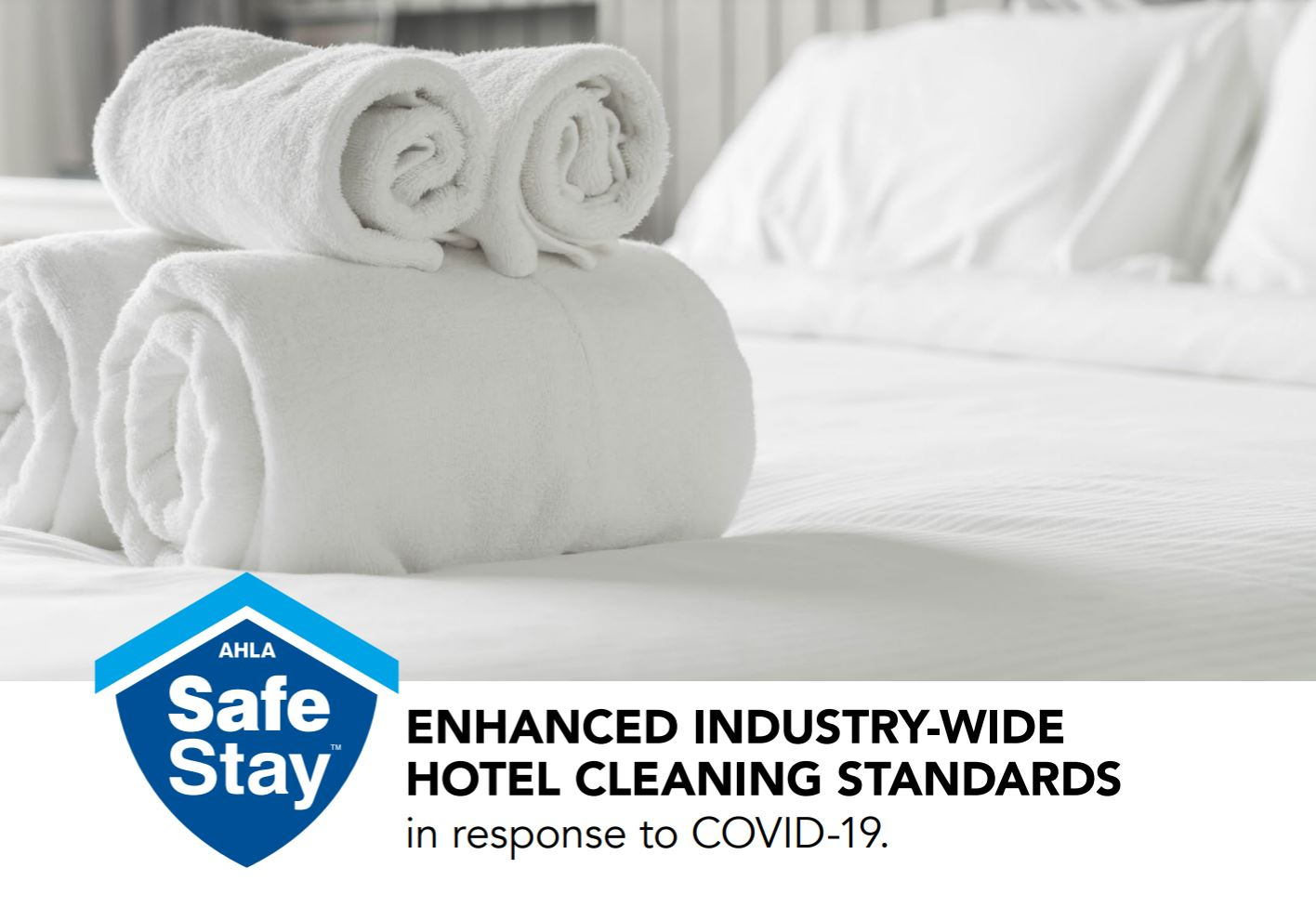"AHLA Releases Industry-Wide Hotel Cleaning Standards Through ""Safe Stay"" Initiative"