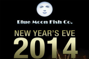 RING IN THE NEW YEAR WITH BLUE MOON FISH CO