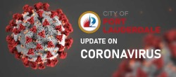 CITY OF FORT LAUDERDALE UPDATE ON CORONA VIRUS